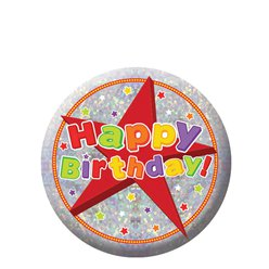 Happy Birthday Holographic Badge - 5.5cm