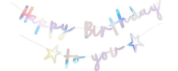 Happy Birthday to You Iridescent Letter Banner
