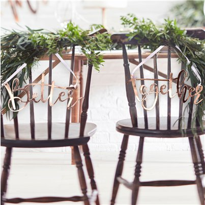 Beautiful Botanics Rose Gold 'Better Together' Chair Signs