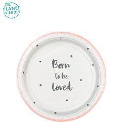 Born To Be Loved Pink Paper Party Plates - 18cm
