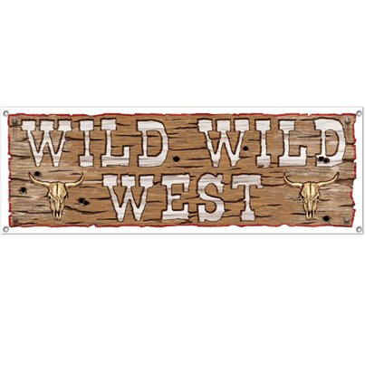 Wild West Sign Banner - 5ft