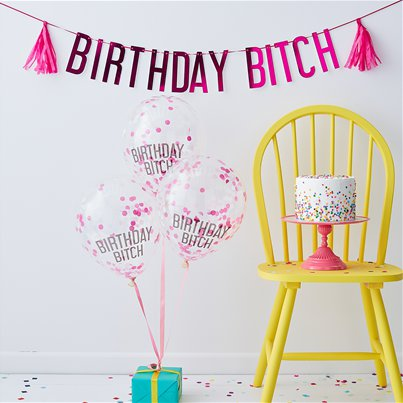 Birthday Bitch Banners Balloons Pack