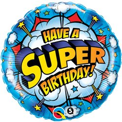 "Have a Super Birthday! Round Balloon - 18"" Foil"