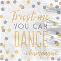 Trust Me You Can Dance Luncheon Napkin - 33cm