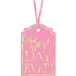 New Pink Best Day Ever Tags