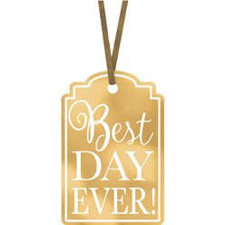 Gold Best Day Ever Tags