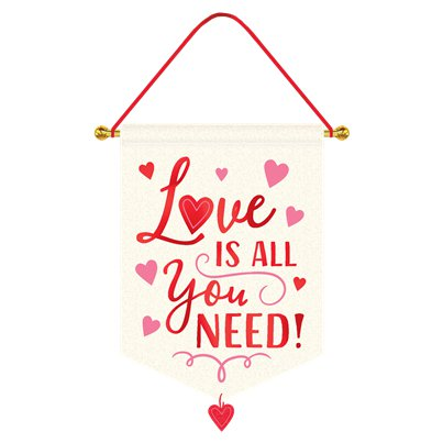 Love Is All You Need Hanging Canvas Sign